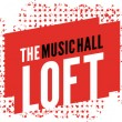 The Music Hall Loft